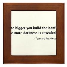 Terence Mckenna bonfire quote Framed Tile