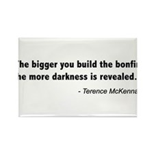 Terence Mckenna bonfire quote Rectangle Magnet