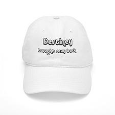 Sexy: Destiney Baseball Cap