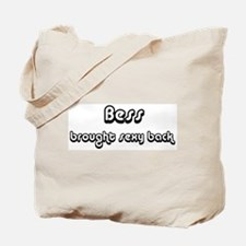 Sexy: Bess Tote Bag