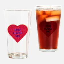 Enid Loves Me Drinking Glass