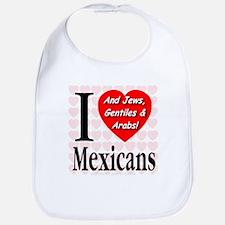 I Love Mexicans: And Jews, Ge Bib