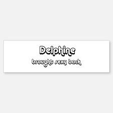 Sexy: Delphine Bumper Bumper Bumper Sticker