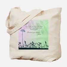 Zen Out Beyond Ideas Tote Bag