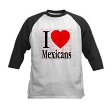 I Love Mexicans Tee