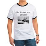 Pilots are cooler T-Shirt