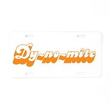 Dy-no-mite Aluminum License Plate