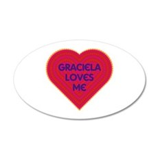 Graciela Loves Me Wall Decal