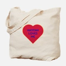 Hannah Loves Me Tote Bag