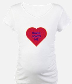 Hazel Loves Me Shirt