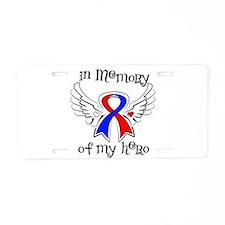 In Memory of My Hero CHD Aluminum License Plate