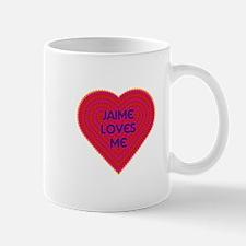 Jaime Loves Me Mug