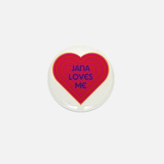 Jana Loves Me Mini Button