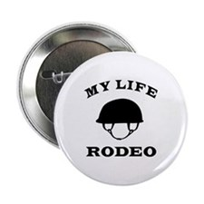 """My Life Rodeo 2.25"""" Button (10 pack)"""