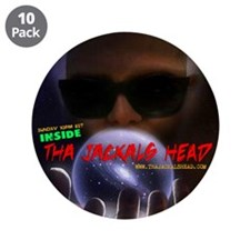 "INSIDE Tha Jackals Head - 3.5"" Button (10 pac"