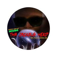 "INSIDE Tha Jackals Head - 3.5"" Button"