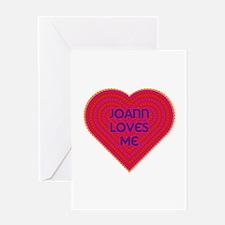 Joann Loves Me Greeting Card