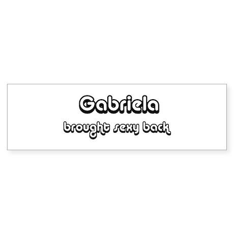 Sexy: Gabriela Bumper Sticker