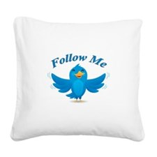 Twitte me on the street Square Canvas Pillow