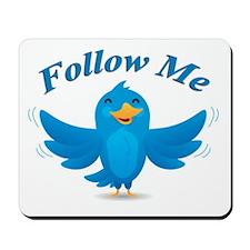 Twitte me on the street Mousepad