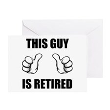 This Guy Is Retired Greeting Card