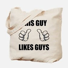 This Guy Likes Guys Tote Bag