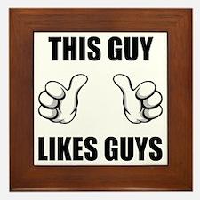 This Guy Likes Guys Framed Tile