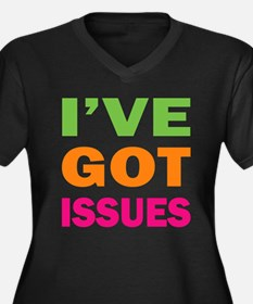 I've Got Issues Women's Plus Size V-Neck Dark Tee
