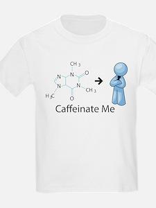 Caffeinate Me T-Shirt