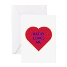 Kathy Loves Me Greeting Card