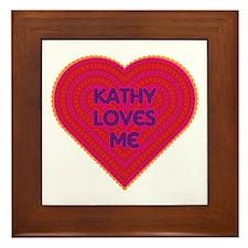 Kathy Loves Me Framed Tile