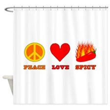 Peace Love Spicy Shower Curtain