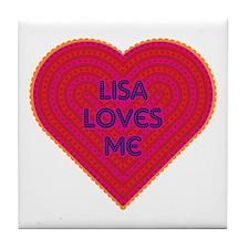 Lisa Loves Me Tile Coaster