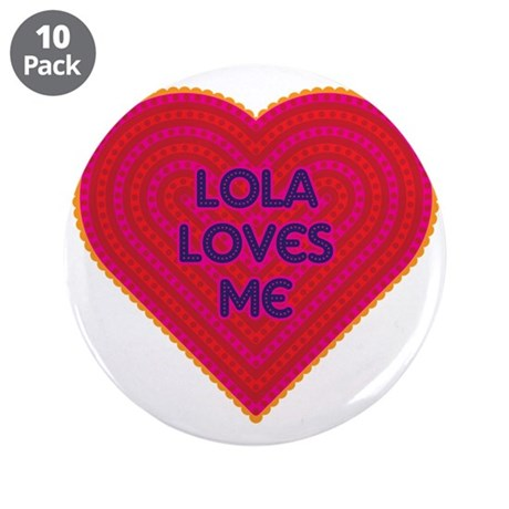 """Lola Loves Me 3.5"""" Button (10 pack)"""
