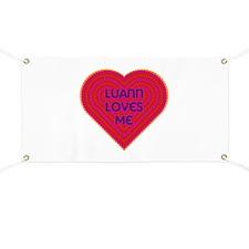 Luann Loves Me Banner