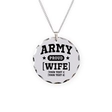Army Wife/Aunt/Uncle Necklace