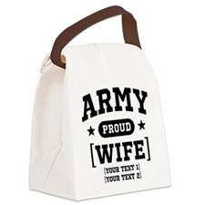 Army Wife/Aunt/Uncle Canvas Lunch Bag