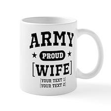 Army Wife/Aunt/Uncle Mug