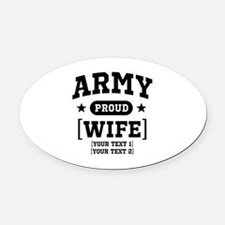 Army Wife/Aunt/Uncle Oval Car Magnet