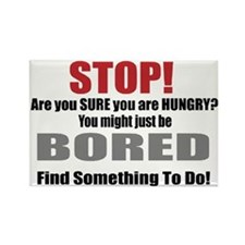 Stop Boredom Eating Magnet