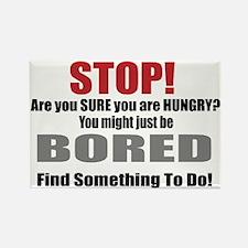 Stop Boredom Eating Magnet