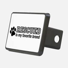 Rescued is My Favorite Breed Hitch Cover