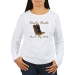 Dusty Boots Are In My Roots Long Sleeve T-Shirt