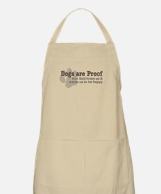 Dogs are Proof Apron