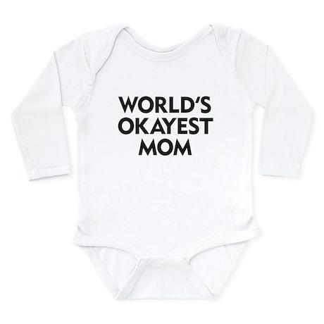 World's Okayest Mom Long Sleeve Infant Bodysuit