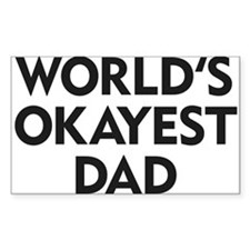 World's Okayest Dad Decal