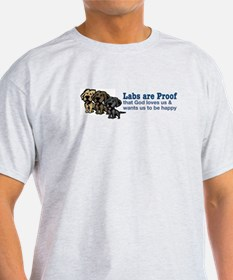 Labs are Proof T-Shirt