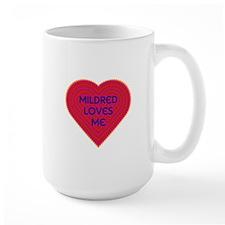Mildred Loves Me Mug