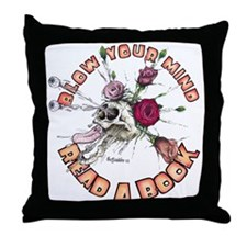 Blow Your Mind Read A Book Throw Pillow