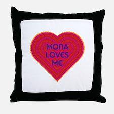 Mona Loves Me Throw Pillow